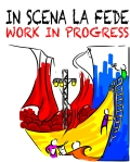 In scena la fede.Work in progress.Logo
